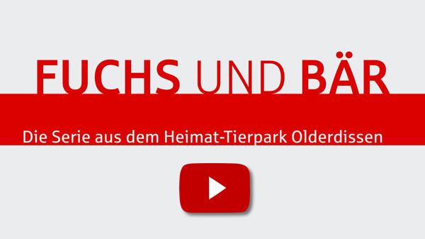 Fuchs und Bär - Die Serie aus dem Heimat-Tierpark Olderdissen