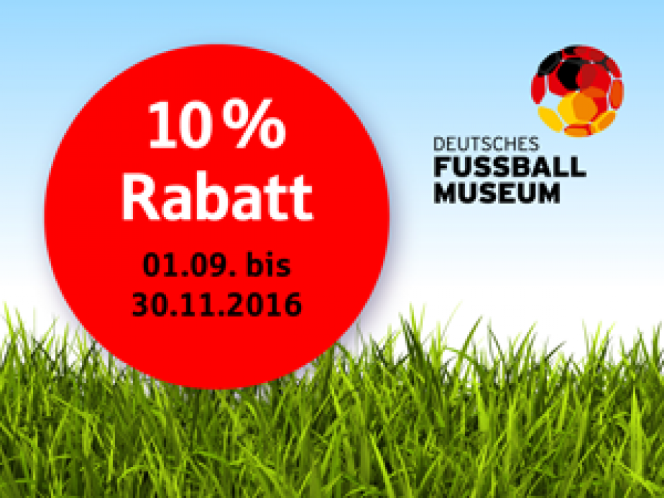 10 % Herbst-Rabatt beim Besuch des Deutschen Fußballmuseums